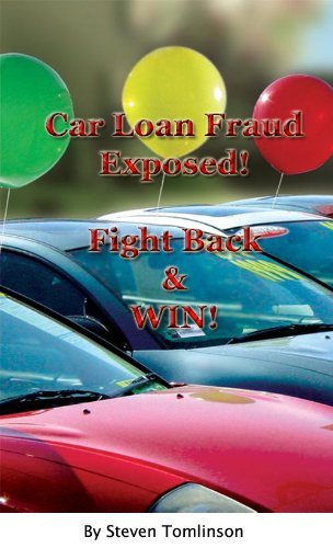 Car Loan Fraud Exposed !  by  Steven Tomlinson