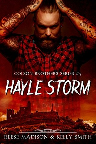Hayle Storm (Colson Brothers, #7)  by  Reese Madison