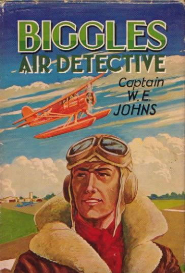 Biggles - Air Detective (Biggles, #43)  by  W.E. Johns