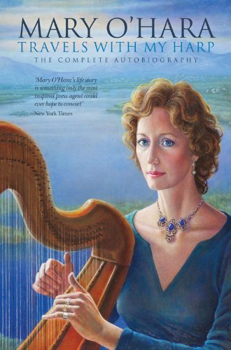 Travels with My Harp: The Complete Autobiography  by  Mary  OHara