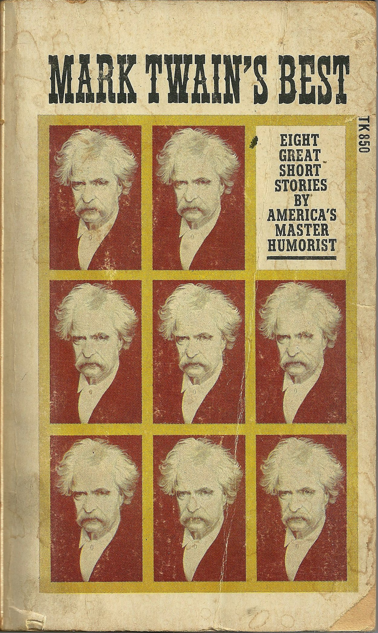 Mark Twains Best: Eight Great Short Stories Americas Master Humorist by Mark Twain