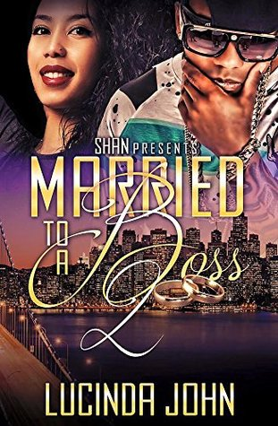 Married to a Boss 2 Lucinda John