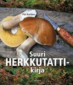 Suuri herkkutattikirja Pål Karlsen