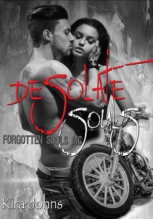 Desolate Souls (Forgotten Souls MC Book 1)  by  Kira Johns