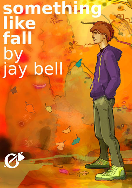 Something Like Fall Jay Bell