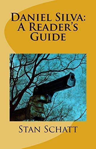 Daniel Silva: A Readers Guide Stan Schatt