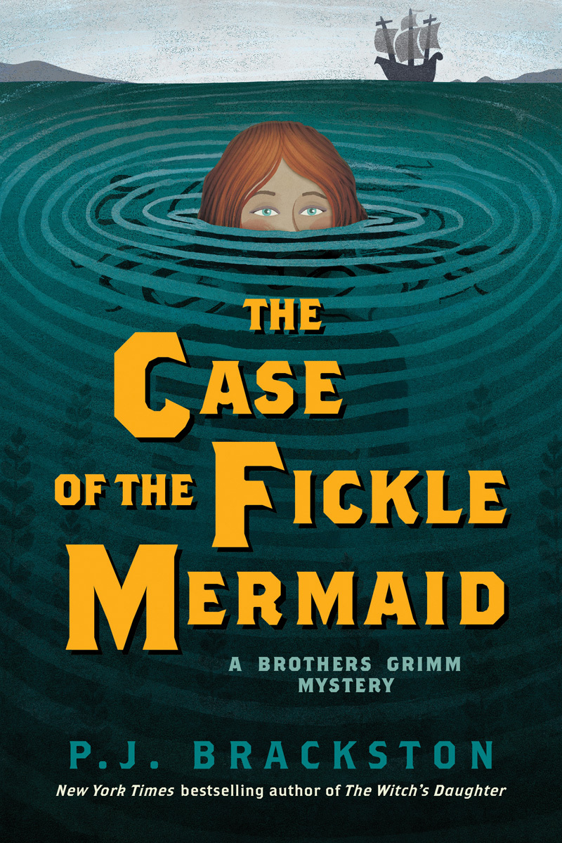 The Case of the Fickle Mermaid: A Brothers Grimm Mystery  by  P.J. Brackston