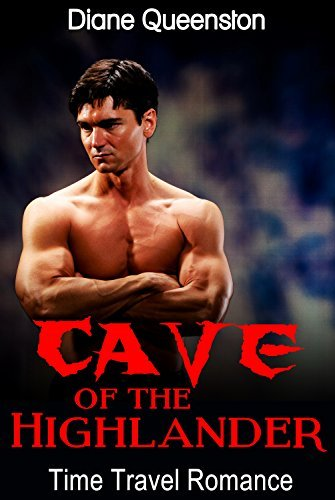 Cave of the Highlander  by  Diane Queenston