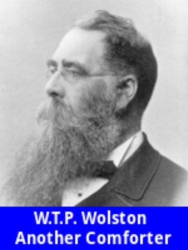 Another Comforter W. T. P. Wolston