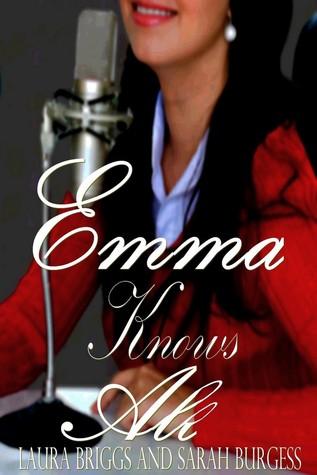 Emma Knows All  by  Laura Briggs