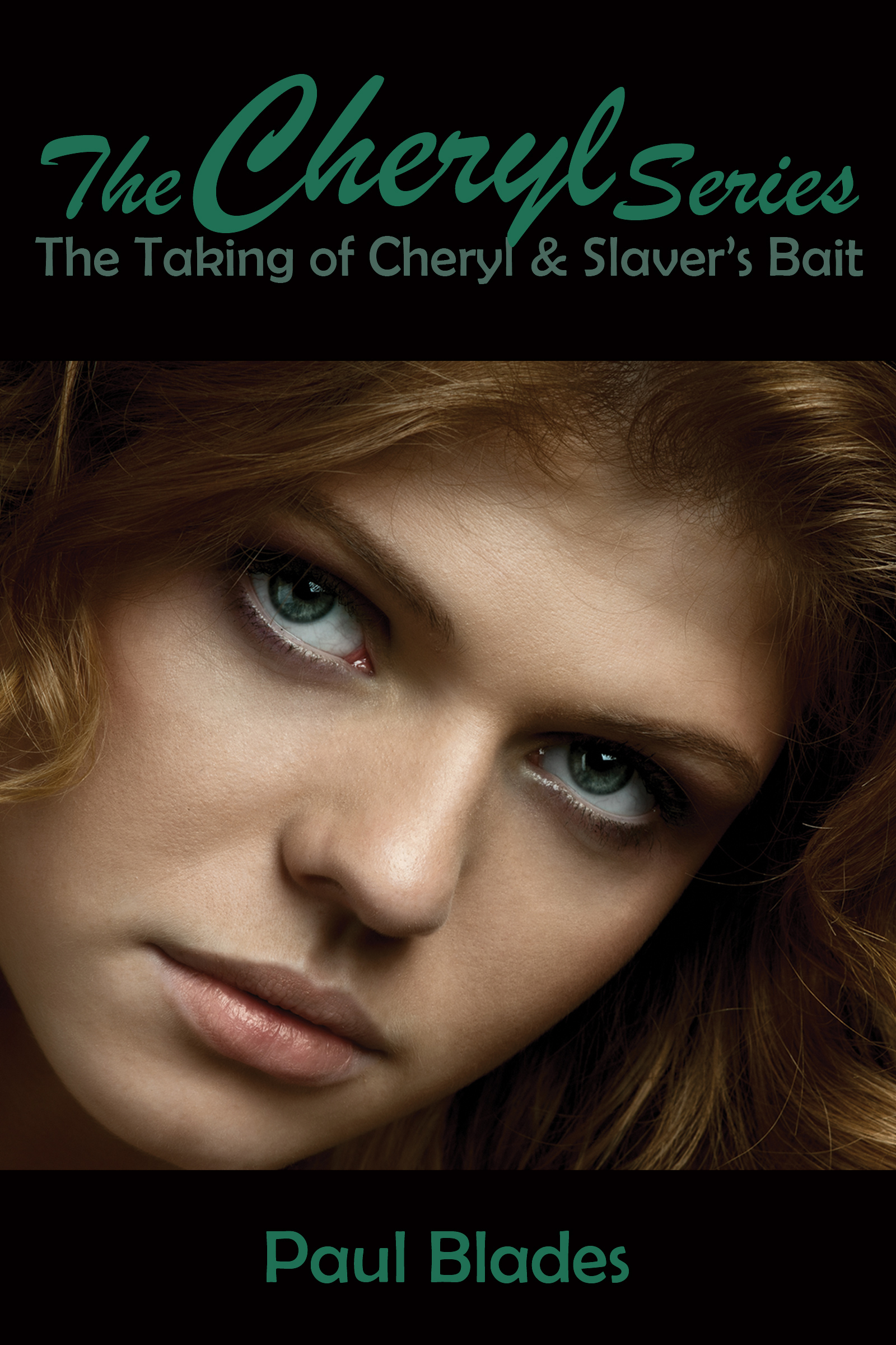 The Cheryl Series Paul Blades