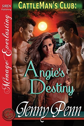 Angies Destiny [Cattlemans Club 7] Jenny Penn