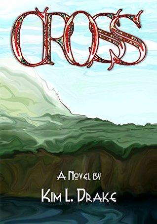 Cross  by  Kim L Drake