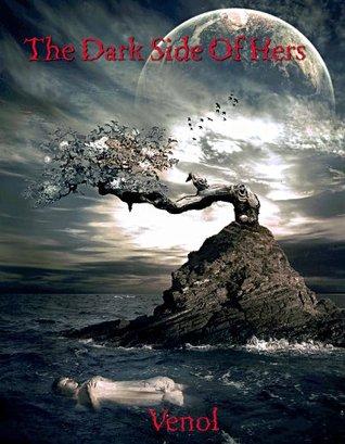 The Dark Side Of Hers  by  Vedant Kotiyal