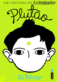 Plutão: Uma História de Extraordinário  by  R.J. Palacio