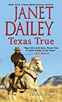 Texas True (The Tylers of Texas Book 1)