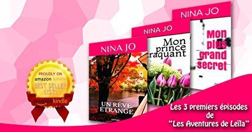 Les aventures de Leïla: volumes 1 - 3  by  Nina JO