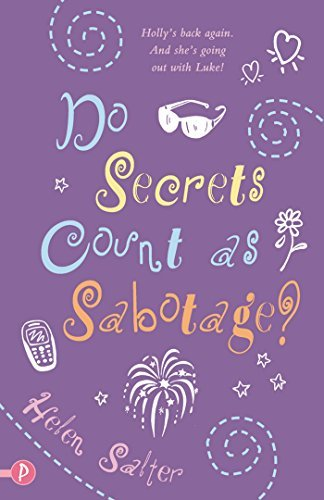 Do Secrets Count As Sabotage?  by  Helen Salter