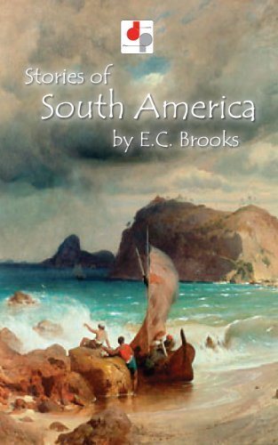 Stories of South America  by  E.C. Brooks