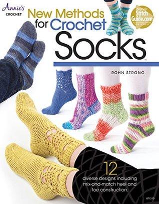 New Methods for Crochet Socks Rohn Strong
