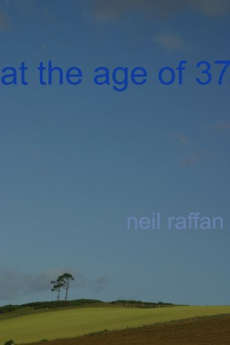 at the age of 37 Neil Raffan