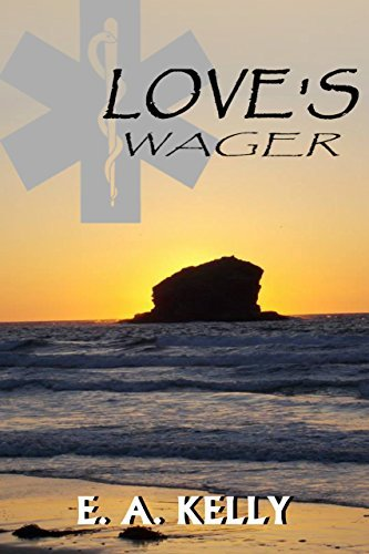 Loves Wager E.A. Kelly
