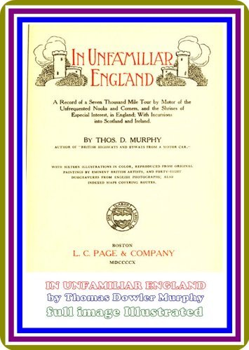 In Unfamiliar England, Thomas Dowler Murphy : by Thomas Dowler Murphy