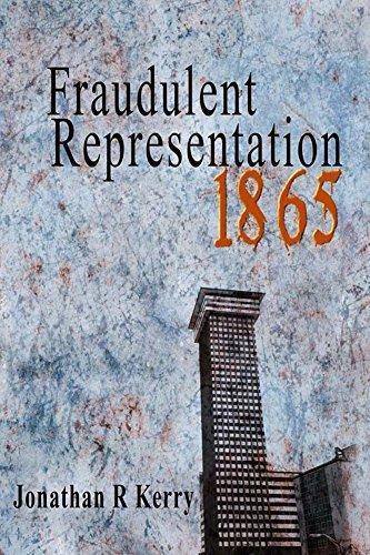 Fraudulent Representation: 1865 Jonathan Kerry