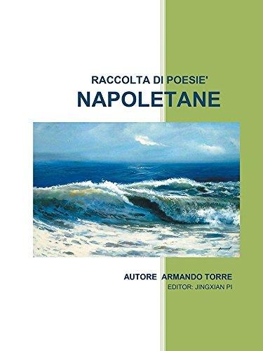 Napoletane: Raccolta di Poesie  by  Armando Torre