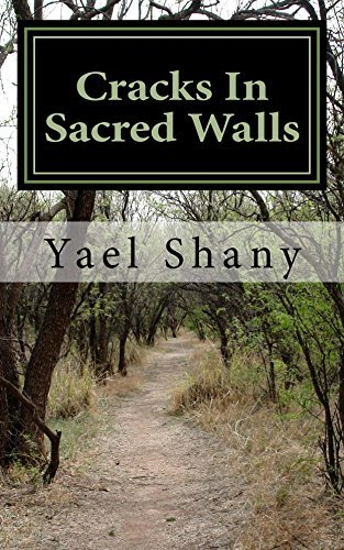 Cracks In Sacred Walls: Discover the secrets of true healing in yourself  by  Yael Shany