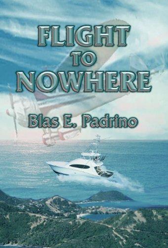 Flight to Nowhere  by  Blas E. Padrino
