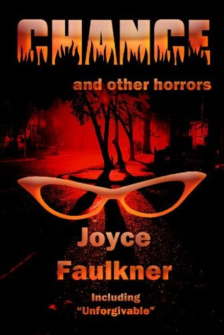 Chance....and other horrors Joyce Faulkner