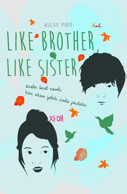 Like Brother, Like Sister Wulan Murti