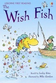Wish Fish (First Reading Level 1)  by  Lesley Sims