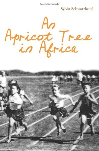 An Apricot Tree in Africa  by  Sylvia Schwarzkopf