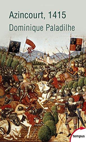 Azincourt, 1415 Dominique Paladilhe