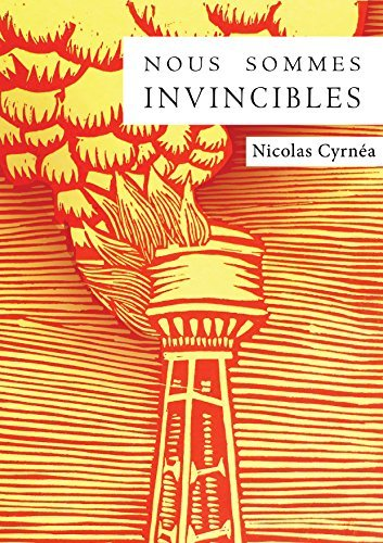 Nous sommes invincibles  by  Nicolas Cyrnea