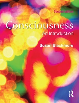 Consciousness: An Introduction  by  Susan J. Blackmore