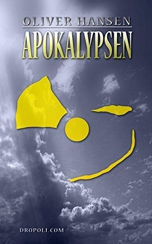 APOKALYPSEN  by  Oliver Hansen
