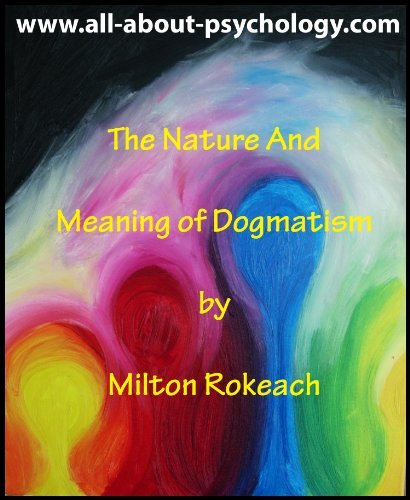 The Nature And Meaning of Dogmatism  by  Milton Rokeach