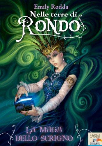 Nelle terre di Rondo. La Maga dello Scrigno  by  Emily Rodda