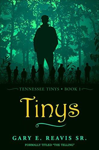 Tennessee Tinys - Book 1: Tinys Gary Reavis Sr.