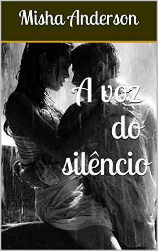 A voz do silêncio Misha Anderson