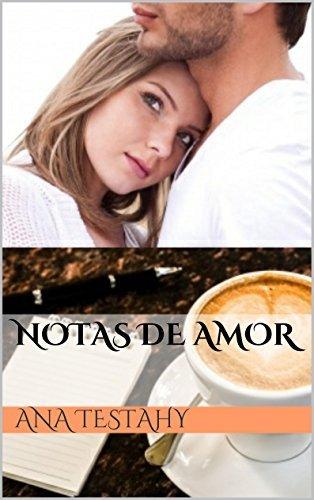 Notas de amor Ana Testahy