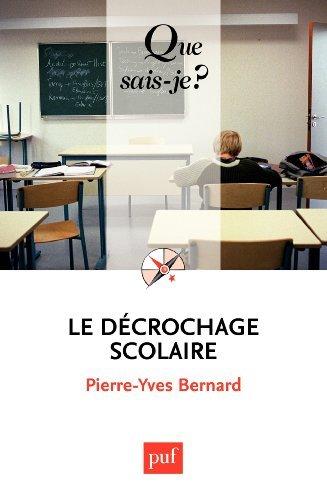 Le décrochage scolaire  by  Pierre-Yves Bernard