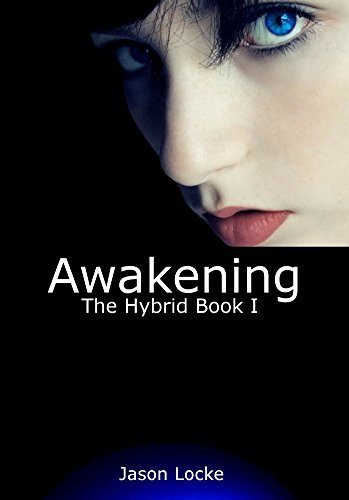 The Hybrid: Awakening Jason Locke