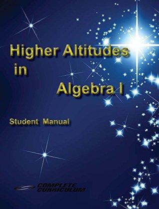 Higher Altitudes in Algebra I - Student Edition Alicia Jenkins