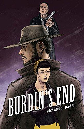 Burdins End (Beasts of Burdin Book 3) Alexander Nader