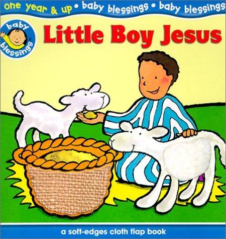 Little Boy Jesus Lynn Moore