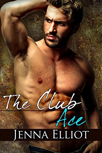The Club: Ace (The Club Series Book 2)  by  Jenna Elliot